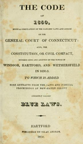 Laws, etc. (Compiled statutes : 1650) by Connecticut.