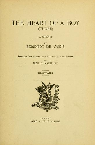 The heart of a boy = by Edmondo De Amicis
