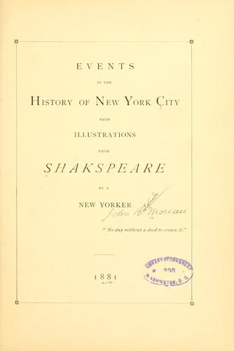 Events in the history of New York city by John Bostwick Moreau
