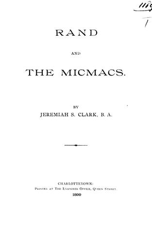 Rand and the Micmacs by by Jeremiah S. Clark.
