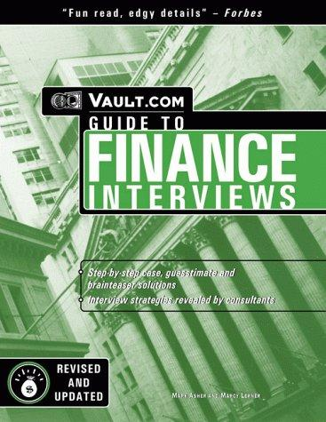 Vault.com guide to finance interviews by D. Bhatawedekhar