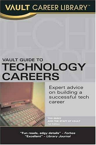 Vault Guide to Technology Careers by Tod Emko