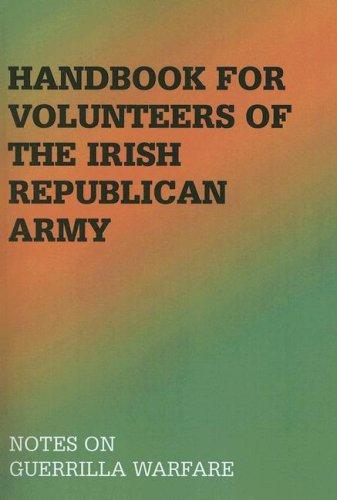 Handbook for volunteers of the Irish Republican Army by