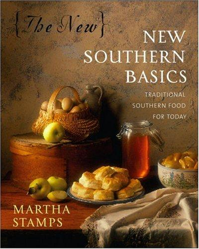 The New New Southern Basics by Martha Stamps