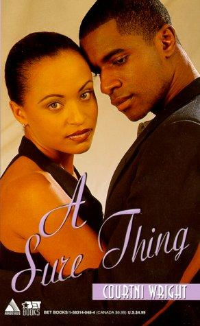 A Sure Thing by Courtni Wright