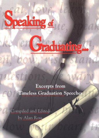 Speaking of Graduating by Alan Ross