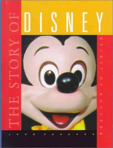 The story of Disney by John Passaro