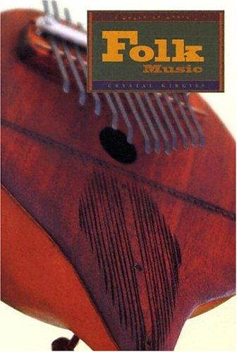 Folk Music (World of Music) by Crystal Kirgiss