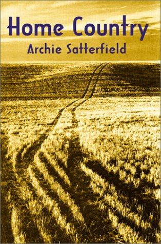 Home Country by Archie Satterfield