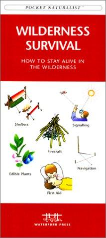 Wilderness Survival by James Kavanagh
