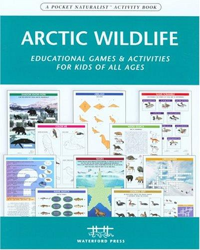 Arctic Wildlife Nature Activity Book by James Kavanagh