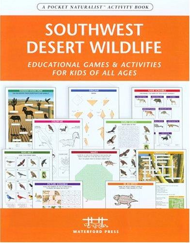 Southwestern Desert Wildlife Nature Activity Book by James Kavanagh