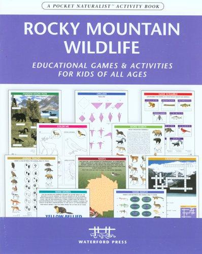 Rocky Mountain Wildlife Nature Activity Book by James Kavanagh