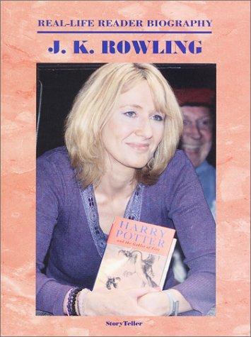 J. K. Rowling (Real-Life Reader Biography) (Real-Life Reader Biography) by Ann Gaines