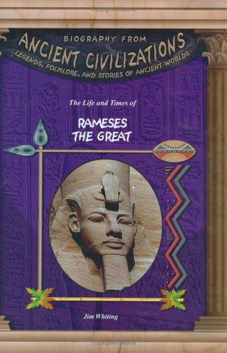 The life and times of Ramses the Great by Jim Whiting