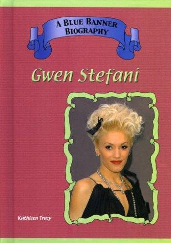 Gwen Stefani (Blue Banner Biographies) by