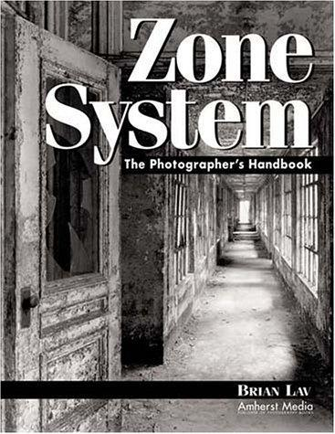 Image 0 of Zone System: Step by Step Guide for Photographers