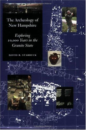 The archeology of New Hampshire by David R. Starbuck
