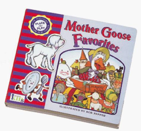 Mother Goose favorites by Bob Pepper