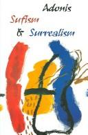 SUFISM AND SURREALISM; TRANS. BY JUDITH CUMBERBATCH by 1930- ADONIS