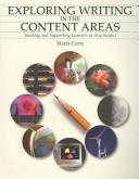 Exploring Writing in the Content Area by Maria Carty