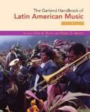 The Garland handbook of Latin American music by