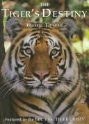 The Tiger's Destiny