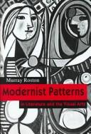Modernist patterns in literature and the visual arts by Murray Roston